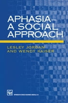 Aphasia — A Social Approach