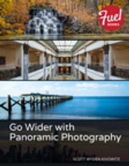 Book Go Wider with Panoramic Photography by Scott Wyden Kivowitz