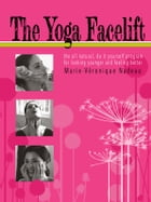 The Yoga Facelift by Marie-Veronique Nadeau