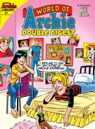World of Archie Double Digest #31 by Archie Superstars