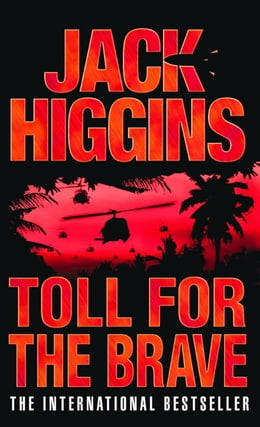 Book Toll for the Brave by Jack Higgins