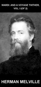 Mardi: and A Voyage Thither, Vol. I (of 2) [com Glossário em Português] by Herman Melville