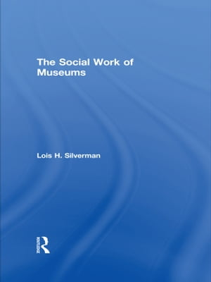 The Social Work of Museums