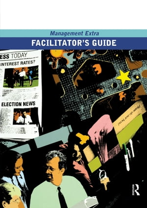 Facilitator's Guide Management Extra