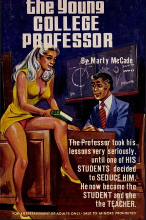 The Young College Professor by Marty McCade