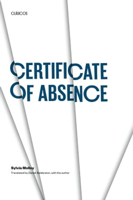 Book Certificate of Absence by Sylvia Molloy