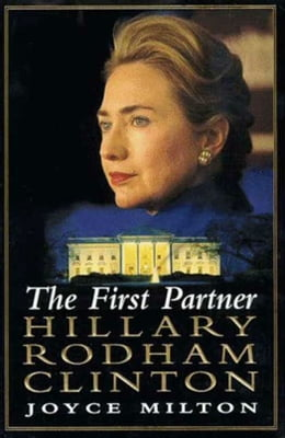 Book The First Partner: Hillary Rodham Clinton by Joyce Milton