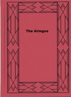 The Gringos by B. M.  Bower