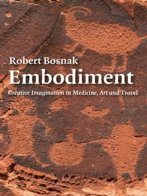 Embodiment Creative Imagination in Medicine,  Art and Travel