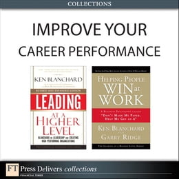Book Improve Your Career Performance (Collection) by Ken Blanchard