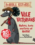 Horrible Histories: Vile Victorians (New Edition) 8e728f1c-d80d-4960-aca4-5bc85490a399