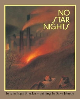 Book No Star Nights by Anna Smucker