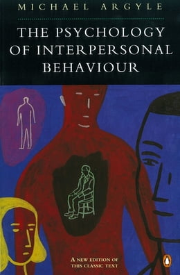 Book The Psychology of Interpersonal Behaviour by Michael Argyle