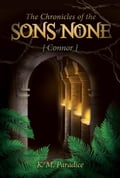 The Chronicles of the Sons of None - Connor 6c3077ea-b5e0-4af0-9007-28fee0823fd8