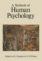 A Textbook of Human Psychology by Hans J. Eysenck