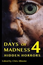 Days of Madness 4