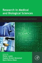 Research in Medical and Biological Sciences: From Planning and Preparation to Grant Application and…