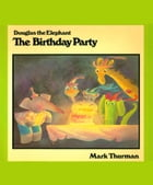 The Birthday Party by Mark Thurman
