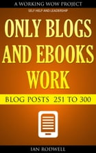 Only Blogs and eBooks Work by Ian Rodwell