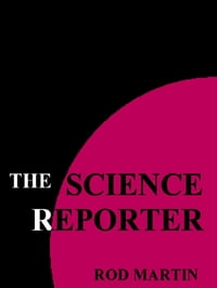 The Science Reporter