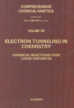 Book Electron Tunneling in Chemistry by Khairutdinov, R. F.