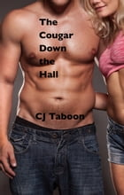 The Cougar Down the Hall by CJ Taboon