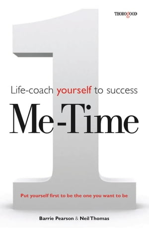Me Time: Life-coach yourself to success by Barrie Pearson