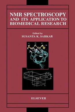 Book NMR Spectroscopy and Its Application to Biomedical Research by Sarkar, S.K.