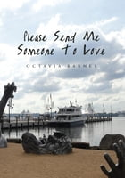Please Send Me Someone To Love by Octavia Barnes