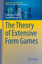 The Theory of Extensive Form Games