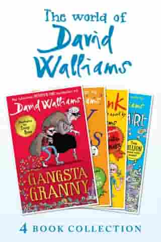 The World of David Walliams 4 Book Collection (The Boy in the Dress, Mr Stink, Billionaire Boy, Gangsta Granny) by David Walliams