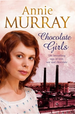 Book Chocolate Girls by Annie Murray