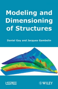 Modeling and Dimensioning of Structures: An Introduction