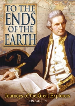 Book To The Ends of The Earth by Jon Balchin