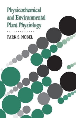 Book Physicochemical and Plant Physiology by Nobel, Park
