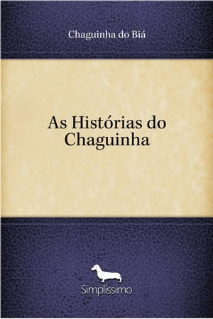 As Histórias do Chaguinha by Chaguinha do Biá