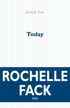Today by Rochelle Fack