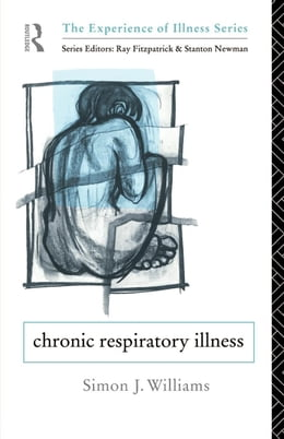 Book Chronic Respiratory Illness by Williams, Simon