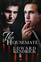 The Housemate by Edward Kendrick