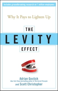 The Levity Effect: Why it Pays to Lighten Up