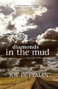 Diamonds in the Mud and Other Stories 3043bc44-69a8-45c2-be3a-fd1845c7cd69