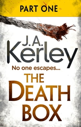 Book The Death Box: Part 1 of 3 (Chapters 1–12) (Carson Ryder, Book 10) by J. A. Kerley