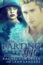 The Parting Gift by Leah Sanders