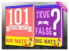 Big Nate - 101 Amazing Facts & True or False?: Fun Facts and Trivia Tidbits Quiz Game Books by G Whiz