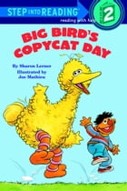 Big Bird's Copycat Day (Sesame Street) by Sharon Lerner