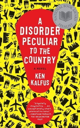 Book A Disorder Peculiar to the Country: A Novel by Ken Kalfus