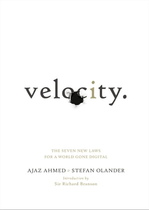 Velocity The Seven New Laws for a World Gone Digital