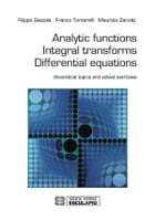 Analytic Functions Integral Transforms Differential Equations by Filippo Gazzola