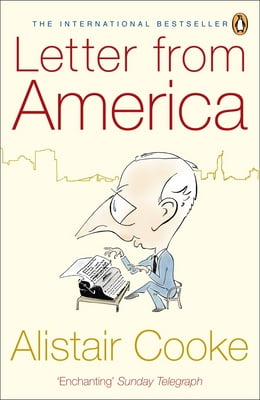 Book Letter from America: 1946-2004 by Alistair Cooke