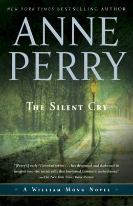 Book The Silent Cry: A William Monk Novel by Anne Perry